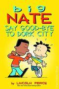 Big Nate Say Good-Bye to Dork City TPB (2015 Amp Comics) 1-1ST