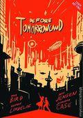 Before Tomorrowland HC (2015 Disney Press) 1-1ST