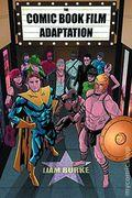 Comic Book Film Adaptation SC (2015 UPoM) 1-1ST