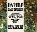 Battle Lines: A Graphic History of the Civil War HC (2015) 1-1ST