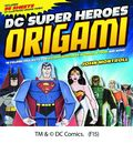 DC Super Heroes Origami SC (2015 Capstone) 46 Folding Projects for Batman, Superman, Wonder Woman, and More! 1-1ST