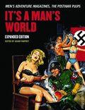 It's a Man's World: Men's Adventure Magazine, The Postwar Pulps HC (2015 Consortium) Expanded Edition 1-1ST