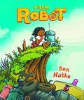Little Robot HC (2015 First Second Books) 1-1ST