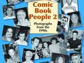 Comic Book People 2: Photographs from the 1990s HC (2015 Exhibit A Press) 1-1ST