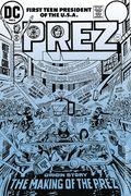 Prez The First Teenage President TPB (2016 DC) 1-1ST
