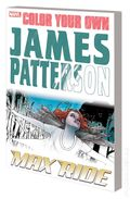 Color Your Own James Patterson SC (2016 Marvel) Max Ride 1-1ST