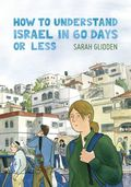 How to Understand Israel in 60 Days or Less GN (2016 Drawn and Quarterly) 2nd Edition 1-1ST