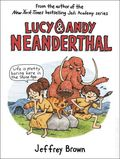 Lucy and Andy Neanderthal HC (2016 Crown Books) 1-1ST