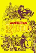 American Blood GN (2016 Fantagraphics) 1-1ST