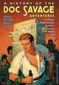 History of Doc Savage Adventures SC (2016 McFarland) 1-1ST