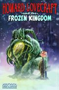 Howard Lovecraft and the Frozen Kingdom GN (2016 Arcana) New Edition 1-1ST