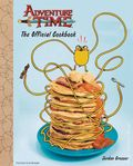 Adventure Time The Official Cook Book HC (2016 Insight Editions) 1-1ST