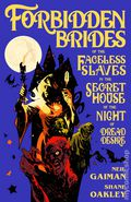 Forbidden Brides of the Faceless Slaves in the Secret House of the Night of Dread Desire HC (2017 DH) By Neil Gaiman 1-1ST