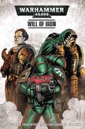 Warhammer 40K Will of Iron TPB (2017 Titan Comics) 1-1ST