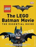 LEGO The Batman Movie The Essential Guide HC (2017 DK) 1-1ST