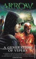 Arrow A Generation of Vipers PB (2017 A Titan Books Novel) 1-1ST