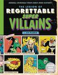 Legion of Regrettable Supervillains HC (2017 Quirk Books) 1-1ST