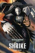 Warhammer 40K Shrike HC (2017 A Black Library Novel) Space Marine Legends 1-1ST