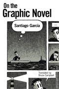 On the Graphic Novel SC (2017 A UPoM Novel) By Santiago García 1-1ST
