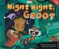 Night Night, Groot HC (2017 Marvel Press) 1-1ST