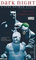 Dark Night: A True Batman Story GN (2017 DC/Vertigo) 1-1ST
