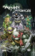 Batman/Teenage Mutant Ninja Turtles TPB (2017 DC/IDW) 1-1ST