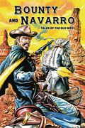 Bounty and Navarro: Tales of the Old West GN (2017 Caliber) 1-1ST