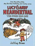 Lucy and Andy Neanderthal HC (2016 Crown Books) 2-1ST