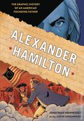 Alexander Hamilton HC (2017 TSP) The Graphic History of an American Founding Father 1-1ST