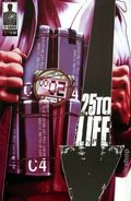 25 to Life (2010 12 Gauge) 1