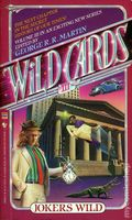 Wild Cards PB (1986-1992 Bantam Books Novel) 3-1ST