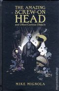 Amazing Screw-On Head and Other Curious Objects HC (2010 Dark Horse) 1-1ST