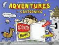 Adventures in Cartooning Activity Book SC (2010) 1-1ST