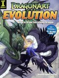 Dragonart Evolution How to Draw Everything Dragon SC (2010) 1-1ST