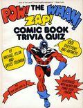 Pow! Wham! Zap! Comic Book Trivia Quiz SC (1977 Morrow) 1-1ST