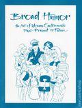 Broad Humor Art of Women Cartoonists SC (1992) 1-1ST