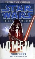 Star Wars Fate of the Jedi Omen PB (2010 Ballantine Novel) 1-1ST