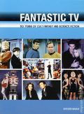 Fantastic TV: 50 Years of Cult Fantasy and Science Fiction SC (2010 Plexus) 1-1ST