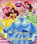 Disney Princess The Princess Encyclopedia HC (2010) 1-1ST