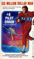Six Million Dollar Man PB (1975-1976 TV Series Novel) 4-1ST