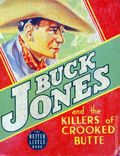 Buck Jones and the Killers of Crooked Butte (1934 Whitman BLB) 1451