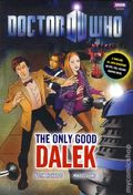 Doctor Who The Only Good Dalek HC (2010 BBC) 1-1ST