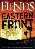 Fiends of the Eastern Front TPB (2010 Rebellion) 1-1ST