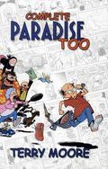 Complete Paradise Too TPB (2010 Terry Moore) 1-1ST