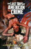 Last Days of American Crime TPB (2010 Radical) 1st Edition 1-1ST