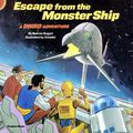 Escape from the Monster Ship SC (1986 Star Wars) A Droid Adventure 1-1ST