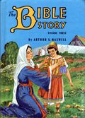 Bible Story HC (1953-1957 By Arthur S. Maxwell) 3-1ST