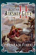 Agatha H and the Airship City HC (2011 Night Shade Books) A Girl Genius Novel 1-1ST