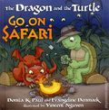 Dragon and the Turtle Go on Safari HC (2011) 1-1ST