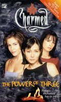 Charmed The Power of Three PB (1999 Novel) 1-1ST
